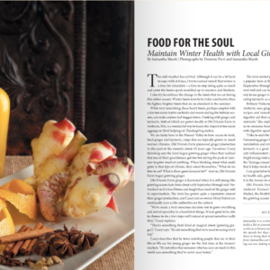 FOOD FOR THE SOUL: MAINTAINING WINTER HEALTH WITH LOCAL GINGER AND TURMERIC  - Edible Pioneer Valley, Winter, 2014